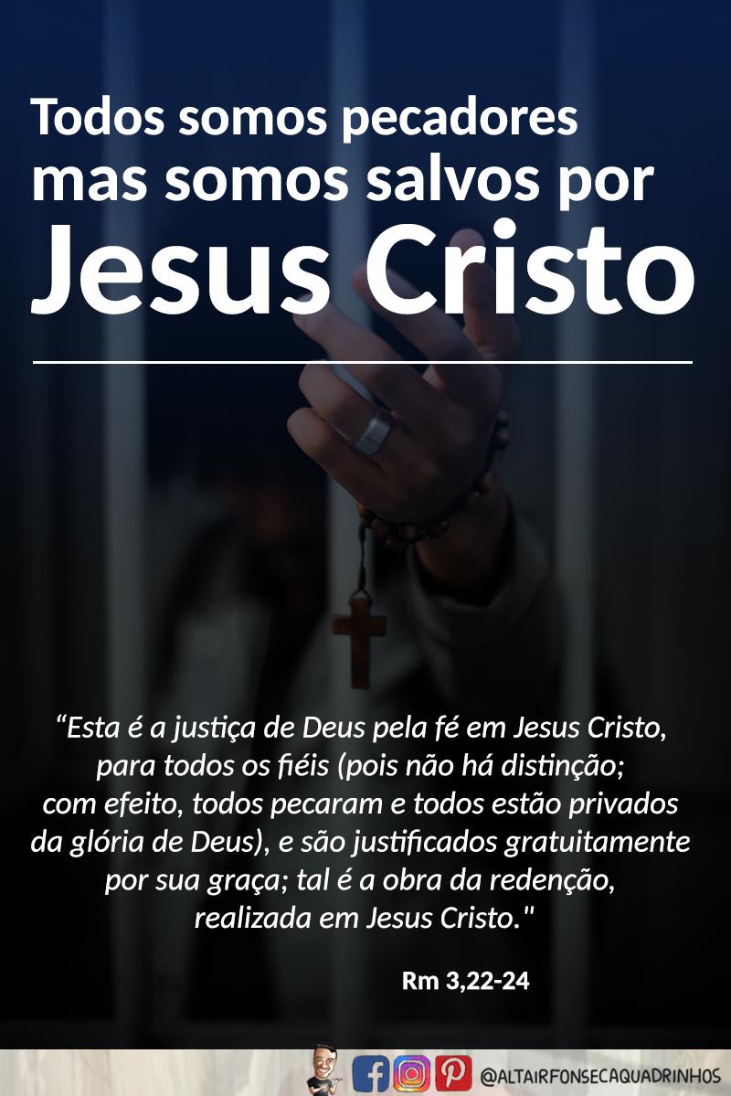Somos salvos por Jesus Cristo